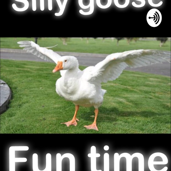Silly goose fun hour