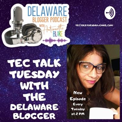 Delaware Blogger Podcast