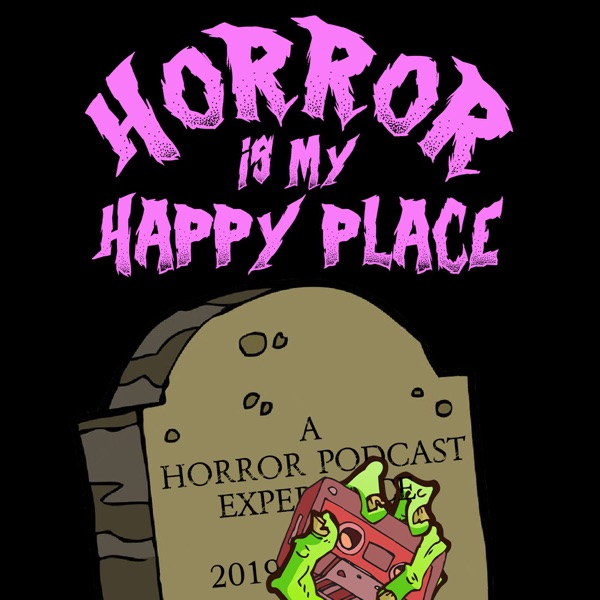 Horror Is My Happy Place