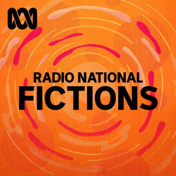 Radio National Fictions