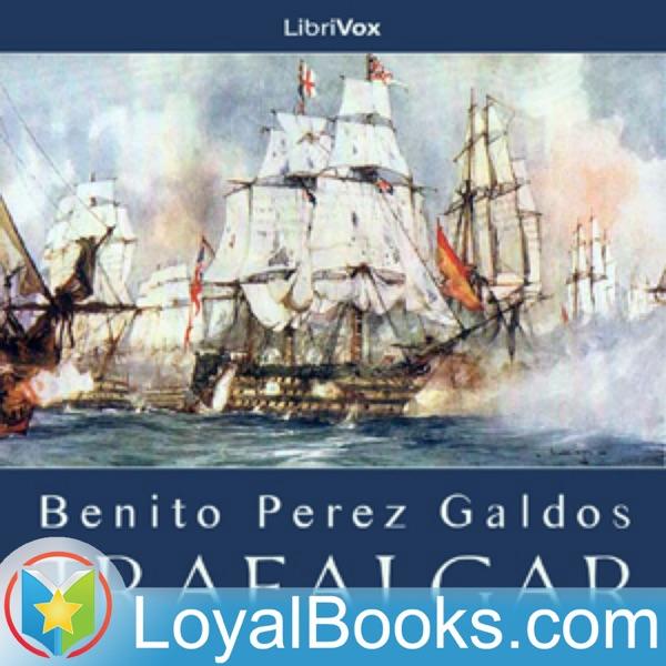 Trafalgar by Benito Pérez Galdós