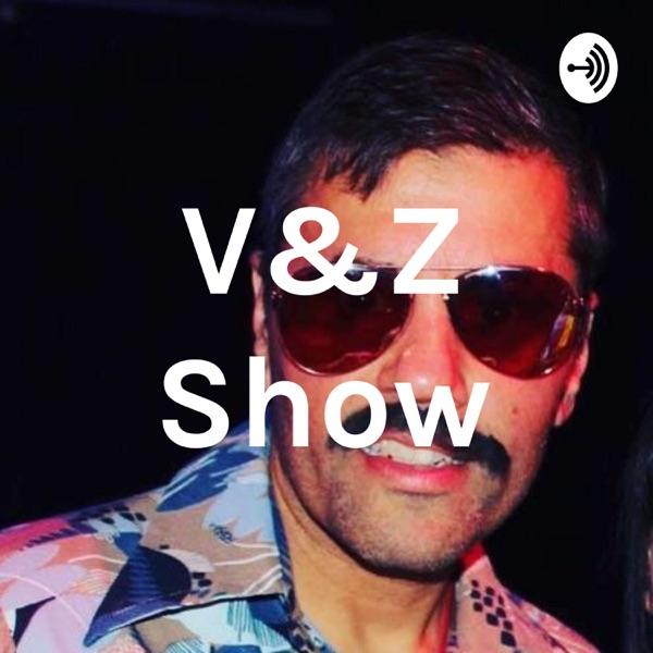 V&Z Show