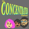 Concentrated Podcast artwork