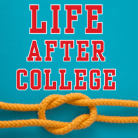 Life After College: A Survival Guide from Quick and Dirty Tips podcast