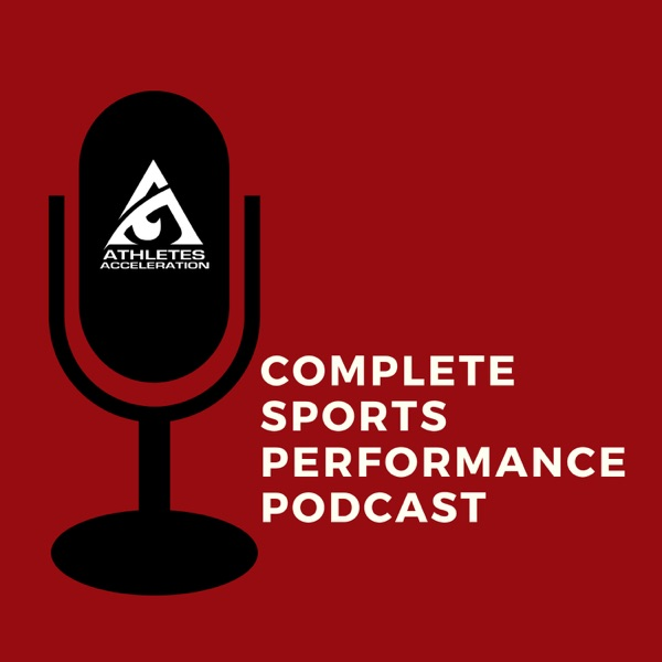 Complete Sports Performance Podcast