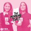 The Morning Toast - Toast News Network