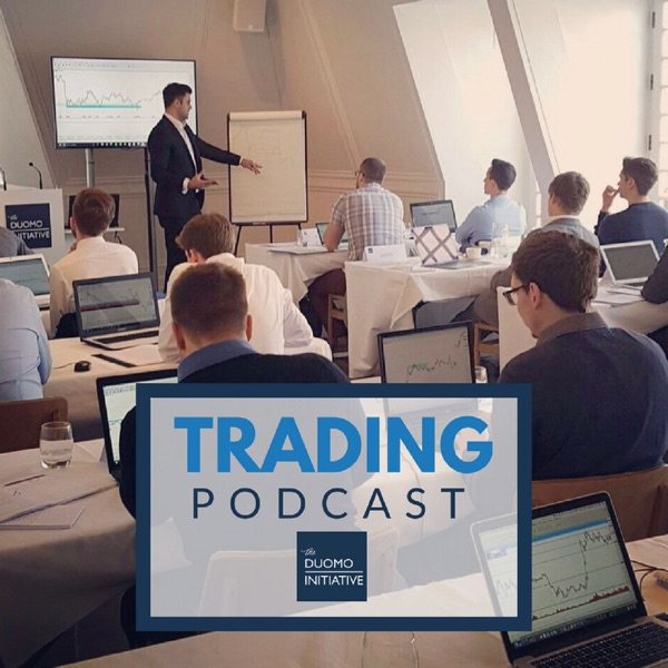 The Duomo Trading Podcast