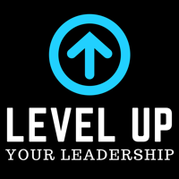 Level Up Your Leadership podcast