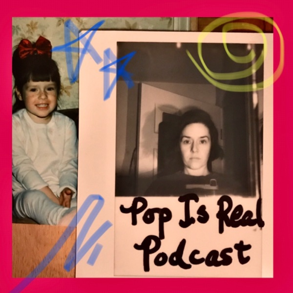 Pop Is Real Podcast