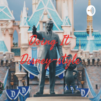Doing It Disney-style podcast