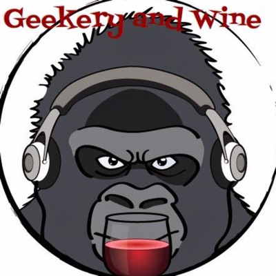 Geekery and Wine