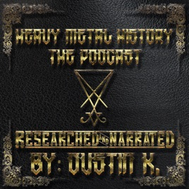 Heavy Metal History: The Podcast on Apple Podcasts