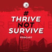 Thrive Not Survive Podcast - For REALTORS® podcast
