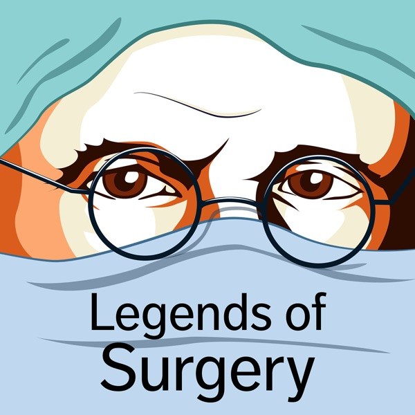 Episode 56 - William Ladd:Father of Paediatric Surgery