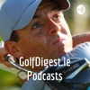 GolfDigest.ie Podcasts artwork