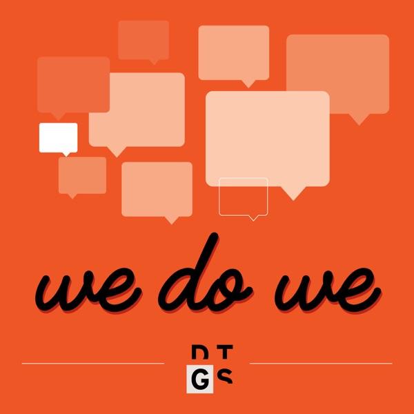 We Do We