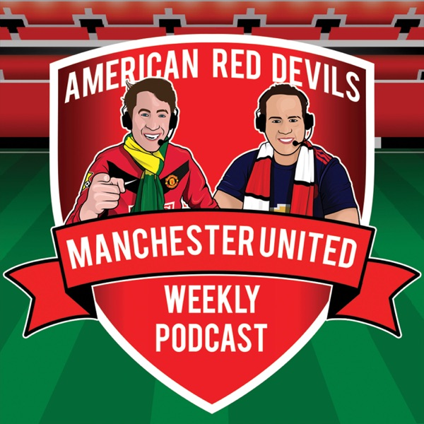 7.8.18 - American Red Devils Podcast - World Cup Review & Transfer Update