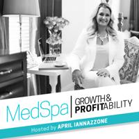 Med Spa Growth & Profitability Show podcast