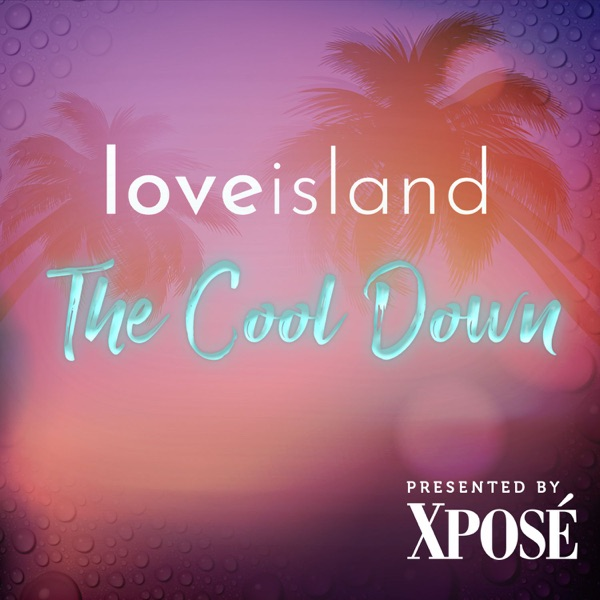 Love Island: The Cool Down