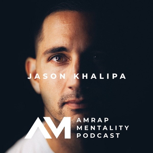 AMRAP Mentality with Jason Khalipa