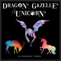 Dragons, Gazelles, & Unicorns podcast
