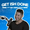 Get Ish Done Podcast artwork