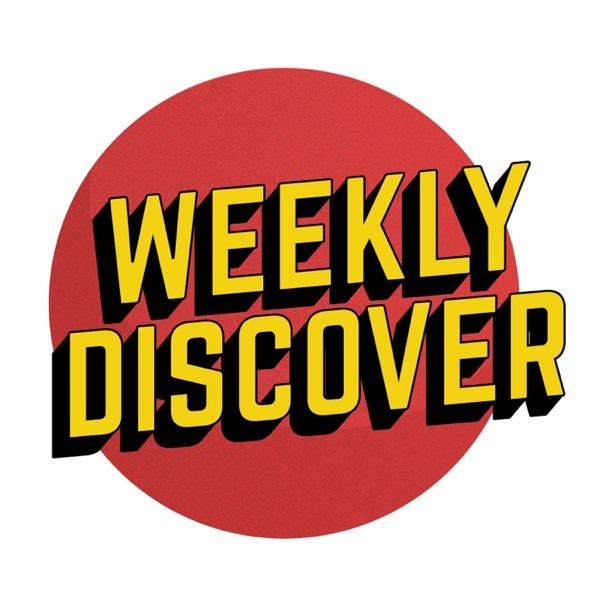 Weekly Discover