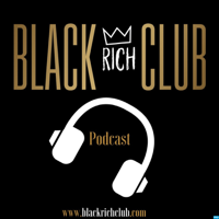 Black Rich Club podcast