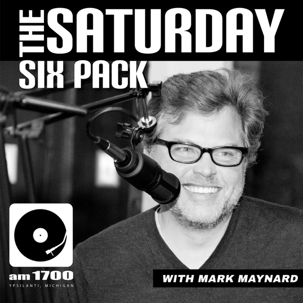 AM1700 Radio Presents: The Saturday Six Pack With Mark Maynard