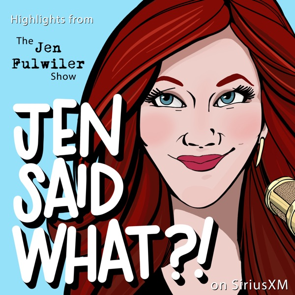 Jen Said What?! podcast show image