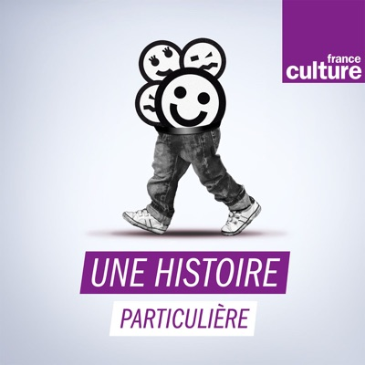 Une histoire particulière, un récit documentaire:France Culture