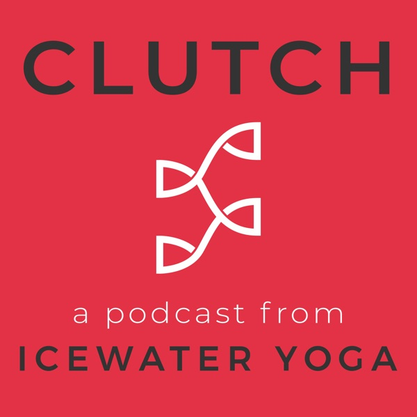 CLUTCH from Icewater Yoga