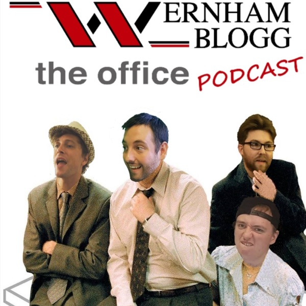 Wernham Blogg - The Office & Extras Podcast