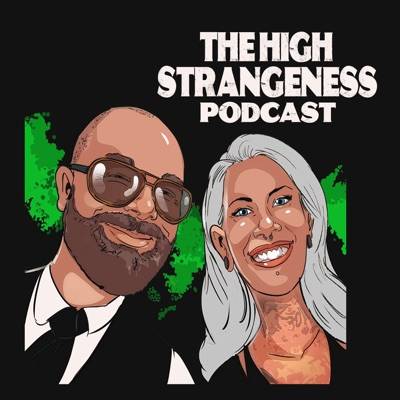 The High Strangeness Podcast