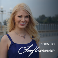 Born To Influence: The Marketing Show | Daily interviews with super successful entrepreneurs | Marketing strategies that work podcast
