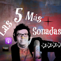 Las 5 Más Sonadas podcast