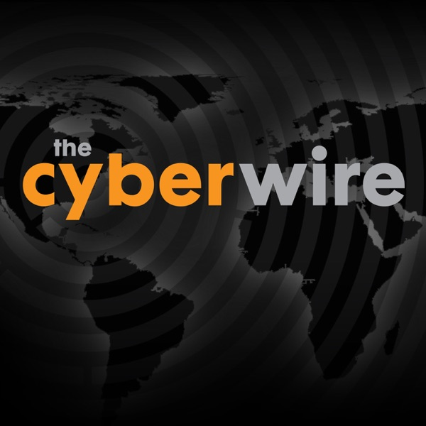 The CyberWire – Podcast – Podtail