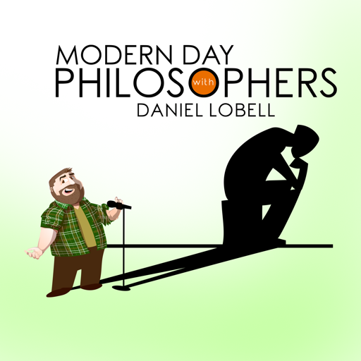 Cover image of Modern Day Philosophers with Daniel Lobell