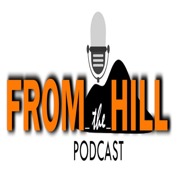 From_The_Hill Podcast