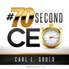 Carl Gould #70secondCEO artwork