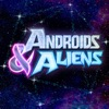 Androids & Aliens artwork