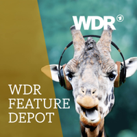 WDR Feature-Depot podcast