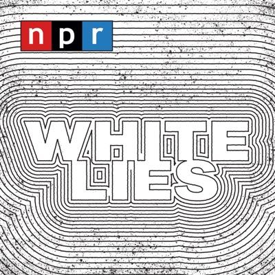 White Lies:NPR