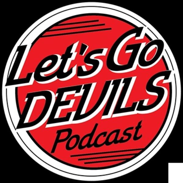 save off 1247c 62643 Let's Go Devils Podcast – Podcast – Podtail