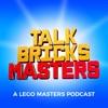 TalkBricks Masters - A LEGO Masters Recap Podcast artwork