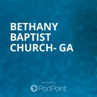 Bethany Baptist Church, Hartwell, GA podcast