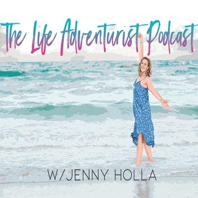 The Life Adventurist Podcast