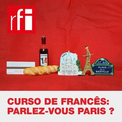 Curso de Francês: Parlez-vous Paris ?:RFI