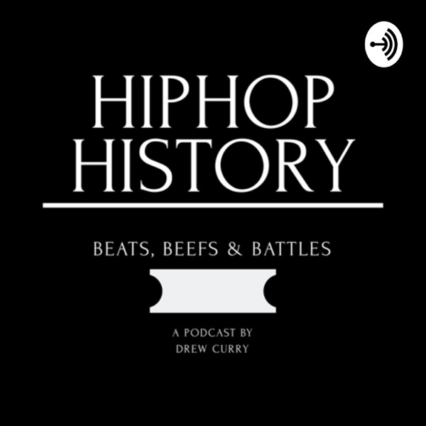 Hip Hop History by Drew Curry