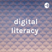 digital literacy podcast